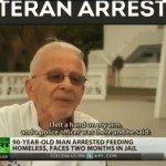 veteran feeding homeless arrested